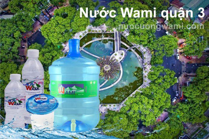 Đại lý nước Wami quận 3