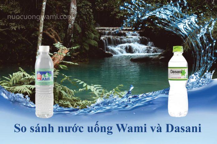 Nước uống Wami và nước uống Dasani