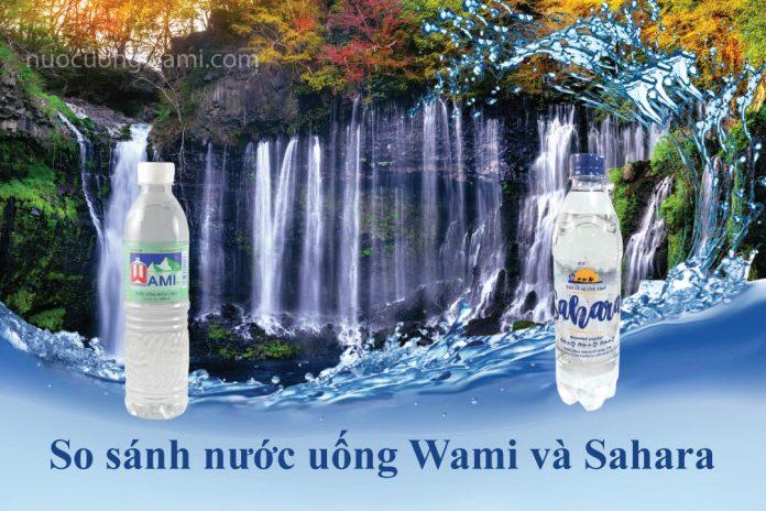 Nước uống Wami và nước uống Sahara