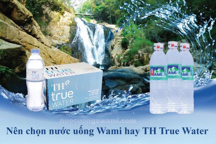 Nước uống Wami và nước uống TH True Water